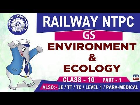 Environment & Ecology | Railway NTPC | JE 2019 | GS | 7:00 PM