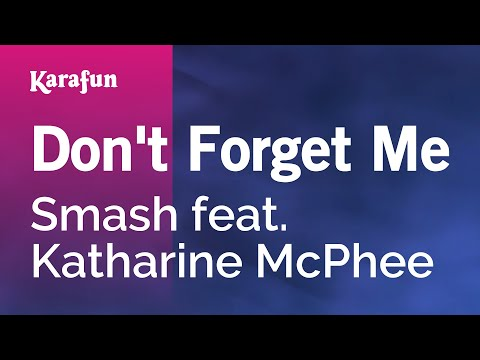Karaoke Don't Forget Me - Smash *
