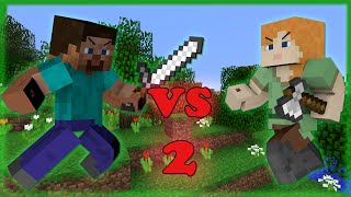 Alex VS Steve - Minecraft PART 2