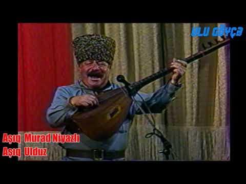 Aşıq Murad Niyazlı və Aşıq Ulduz