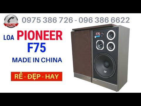 Loa Nghe Nhạc Giá Rẻ Pioneer F75 Nhập Khẩu, Giá 4,5 Triệu  LH 0975386726   0963866622
