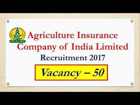 AGRICULTURE INSURANCE COMPANY OF INDIA LIMITED  ADMINISTRATIVE OFFICER RECRUITMENT 2017 || APPLY NOW