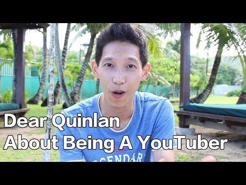 親愛的Quinlan:關於當YouTuber這件事|Dear Quinlan : About Being A YouTuber