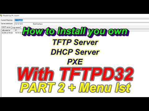 How to setup configure TFTP Server, DHCP Server, PXE TFTPD32 / TFTPD64 in  Windows #Part 2