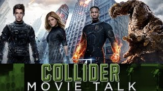 Collider Movie Talk - Fantastic Four Review, Bad Boys 3 and 4