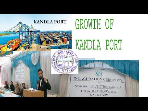 Growth of Kandla port with  my memories of Seafarers  centre at kandla port