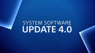 System Software update 4.00 | Coming 13th September | PS4