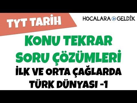 İlk Ve  Orta Çağlarda Türk Dünyası -1 - Konu Tekrar Soru Çözümleri