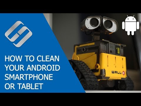 How to Clean Your Android Smartphone or Tablet PC from Unnecessary Files and Apps 📱❌📝