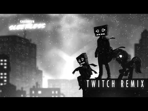 CAZZETTE - Sleepless (Twitch Remix)