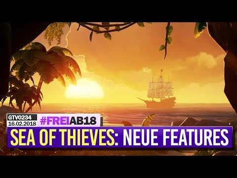 0234 🔴 SEA OF THIEVES: Stress-Test & NEUE FEATURES! 🔴 Gronkh Livestream | 16.02.2018