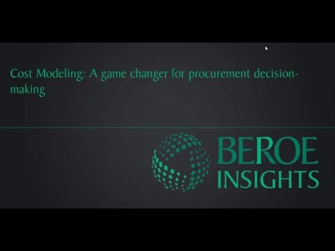 Cost modeling - A game changer for procurement decision makers | Beroe Webinar