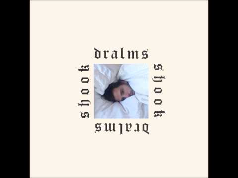 DRALMS - Shook [Official Audio]