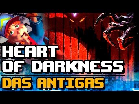 Heart of Darkness - Das Antigas