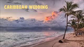 [Acoustic & Ballad] → Caribbean Wedding (Royalty Free Download)