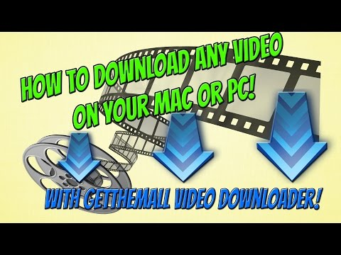 How To Download Any Video on PC And Mac! | GetThemAll Video Downloader