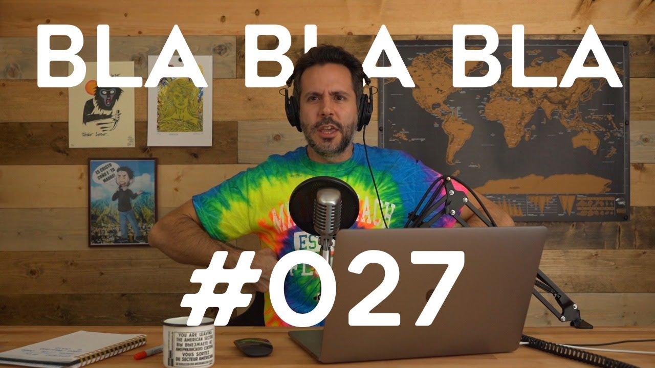 BLA BLA BLA #27  | El Mundo vs. Facebook y la Pizza Nazi