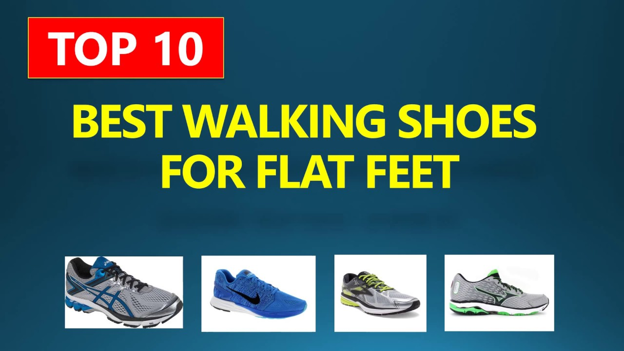 94716ad095c TOP 10 Best Walking Shoes For Flat Feet 2018