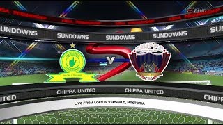 Absa Premiership 2017/18 - Mamelodi Sundowns vs Chippa United