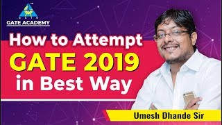 How to Attempt GATE 2019 in Best Way ?