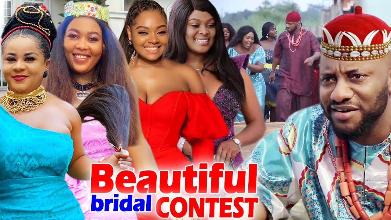 "Download Beautiful Bridal Contest ""New Movie"" Complete Season 1&2-Uju Okoli/Yul Edochie 2020 Nigerian Movie"