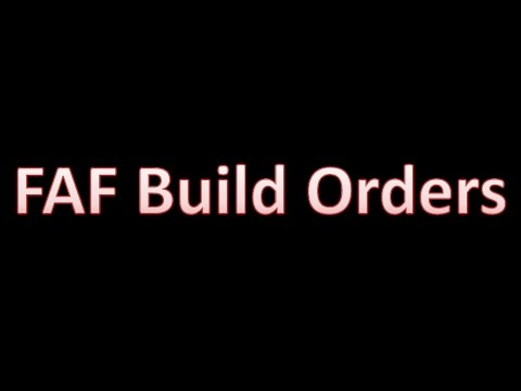 Generic Build Orders - FAF Tutorial 1 - Supreme Commander Fo