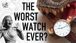 5 Reasons Why Daniel Wellington Is Perhaps The Worst Watch Brand Ever