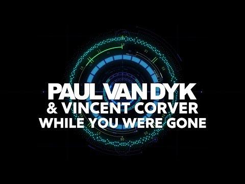 Paul van Dyk & Vincent Corver - While You Were Gone mp3 ke stažení