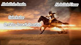 Abdulloh domla - Saad Ibn Amr Al Jumahiy