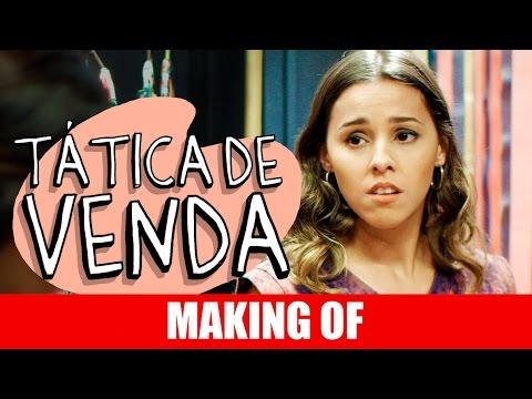 Making Of – Tática de Venda