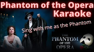 Phantom of the Opera karaoke (female only) Sing with me