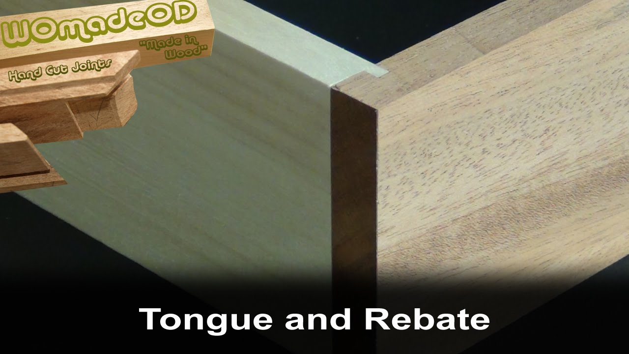 Tongue And Rabbet Joint By Hand Youtube