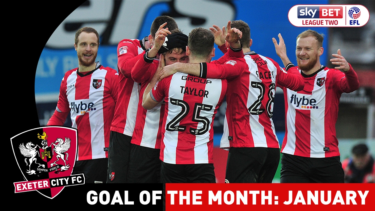 Exeter City January Goal of the Month | Exeter City ...