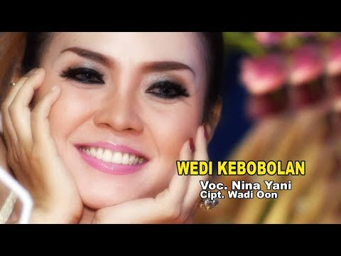 WEDI KEBOBOLAN - NINA YANI ( Official Music Video ) Clip Original