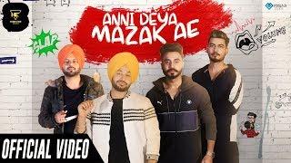 Gambar cover Anni Deya Mazak Ae (Official Video) | Preet Bhullar Ft Desi Crew | Latest Punjabi Songs 2019