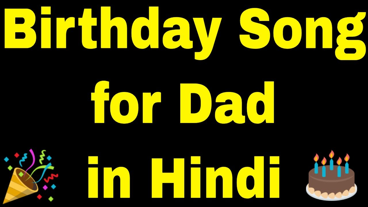 Download Happy Birthday Father Songs Mp3 Free And Mp4