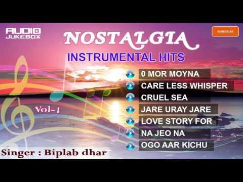 Bengali Romantic Instrumental Songs | Album -  Nostalgia | Vol 1 |  Biplab Dhar | H.T.Cassette