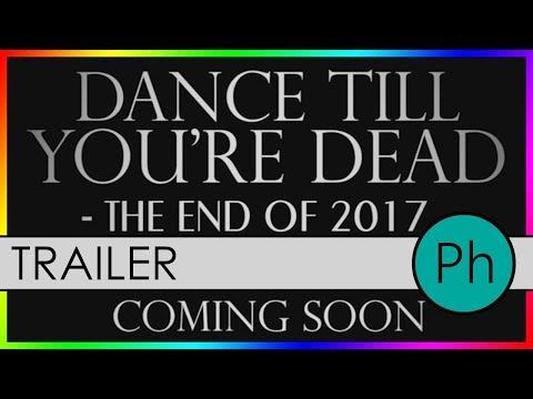 Dance till You're Dead - End of 2017 Edition (Instagram Trailer)