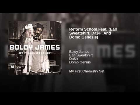 Reform School Feat. (Earl Sweatshirt, Da$H, And Domo Genesis)