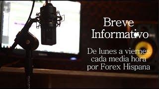 Breve Informativo - Noticias Forex del 31 de Agosto 2018