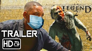I AM LEGEND 2 [HD] Trailer (2020) Will Smith [Fan Made]
