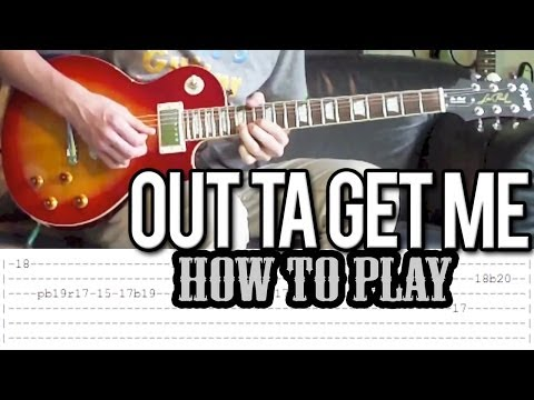 Guns N'Roses - Out Ta Get Me FULL Guitar Lesson (With Tabs)
