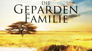 Die Geparden Familie 2006 Dokumentation | Film deutsch