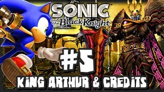 Sonic & the Black Knight - (1080p) Part 5 - King Arthur & Credits