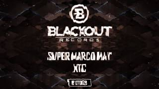 Super Marco May - XTC (Official Preview)