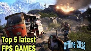 Top 5 offline new FPS games 2018 by Lost gaming 2