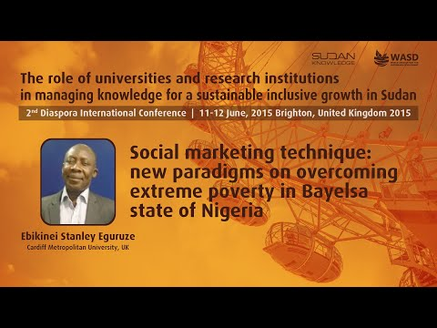 Social marketing technique: new paradigms on overcoming extreme poverty in Bayelsa state of Nigeria