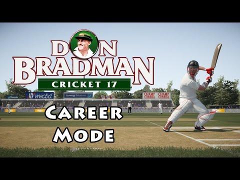 DON BRADMAN CRICKET 17 - Career Mode Preview & Details