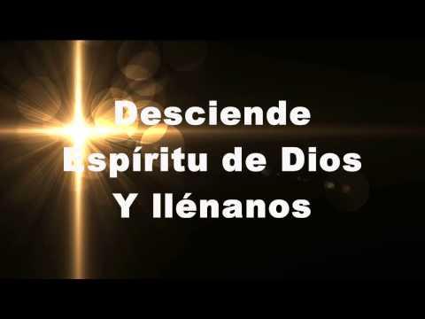 Desciende Espiritu Santo - Barak Letra