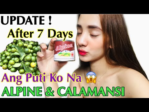 UPDATE:Nakakaputi Nga Ba?Alpine & Calamansi After 7 Days+SHOUT OUT!